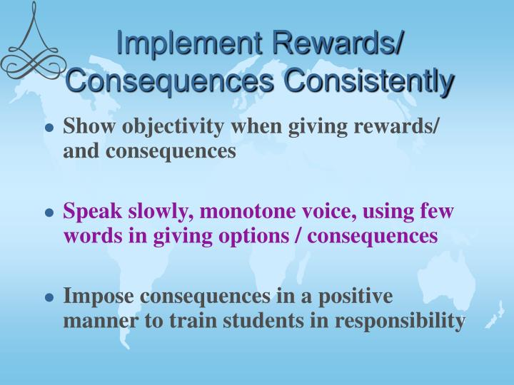the consequences of rewarding good grades with Eventually, rewards like stickers, food, parties, toys or candy become expected, and their effect is greatly reduced it is a common myth that you can start with rewards and later remove them this happens very rarely.