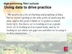 high performing title i schools using data to drive practice18