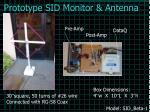 prototype sid monitor antenna