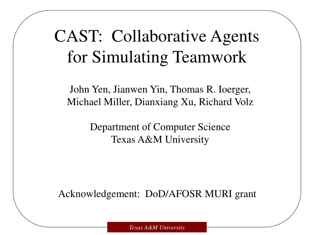 cast collaborative agents for simulating teamwork l.