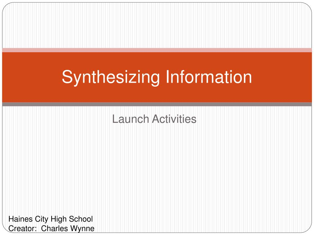 synthesizing information l.
