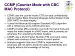 ccmp counter mode with cbc mac protocol