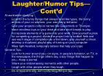 laughter humor tips cont d