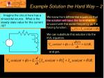 example solution the hard way 2