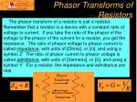phasor transforms of resistors