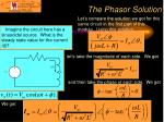the phasor solution