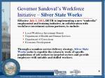 governor sandoval s workforce initiative silver state works
