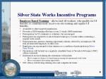 silver state works incentive programs
