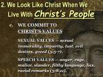 2 we look like christ when we live with christ s people8