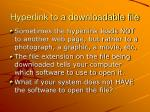 hyperlink to a downloadable file