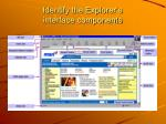 identify the explorer s interface components