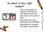so what is the right model