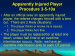 apparently injured player procedure 3 5 10a