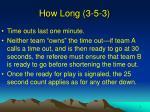 how long 3 5 3