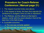 procedure for coach referee conference manual page 21