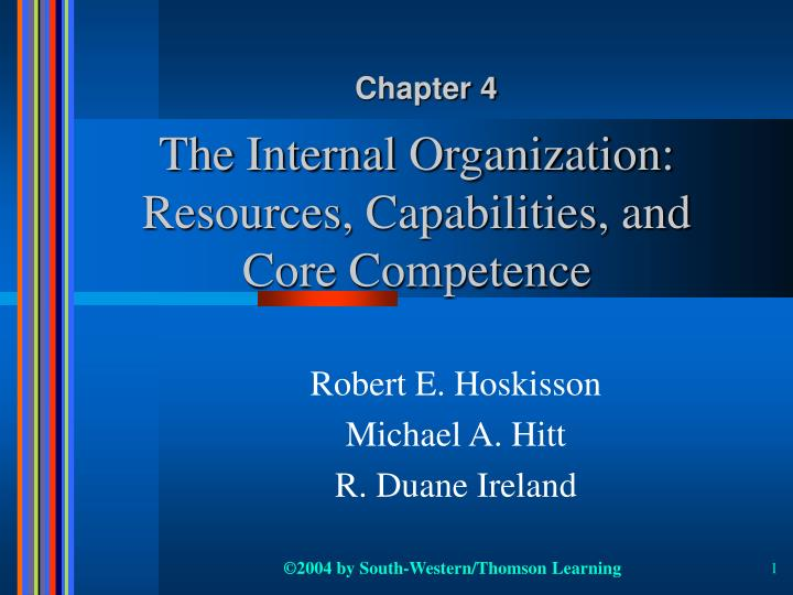 the internal organization resources capabilities and core competence n.