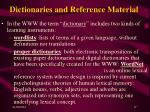 dictionaries and reference material