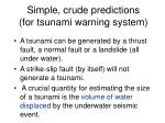 simple crude predictions for tsunami warning system