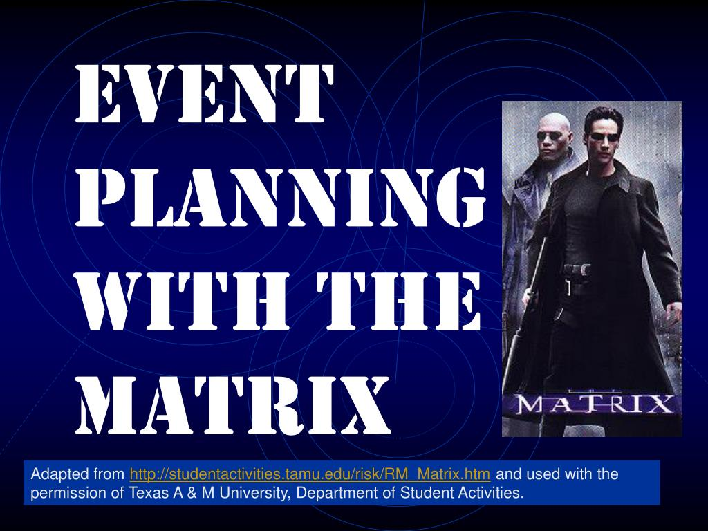 event planning with the matrix l.