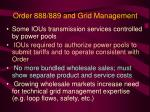 order 888 889 and grid management