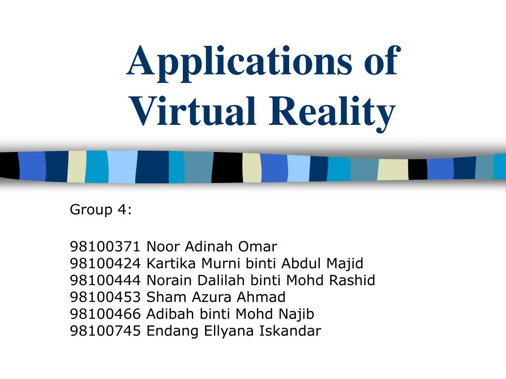 applications of virtual reality l.