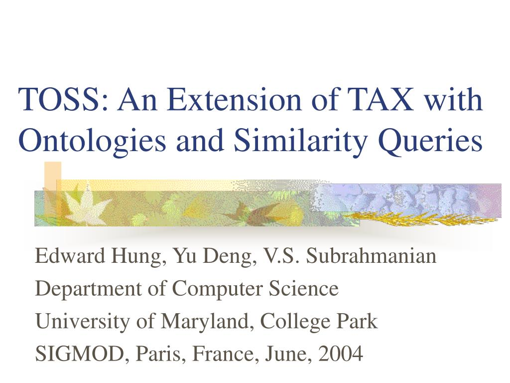toss an extension of tax with ontologies and similarity queries l.
