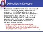 difficulties in detection20