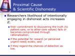 proximal cause scientific dishonesty