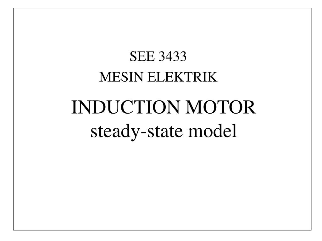 induction motor steady state model l.