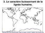 3 le caract re buissonnant de la lign e humaine