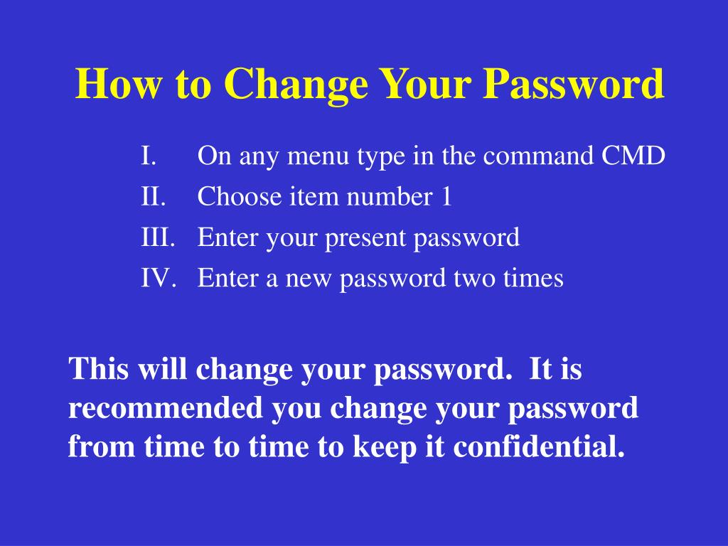 How to Change Your Password