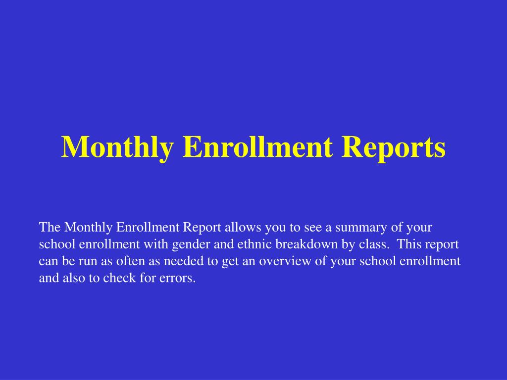 Monthly Enrollment Reports