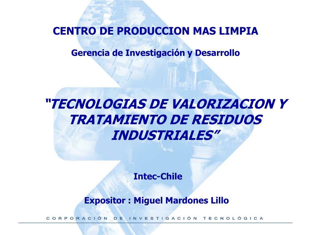 tecnologias de valorizacion y tratamiento de residuos industriales l.
