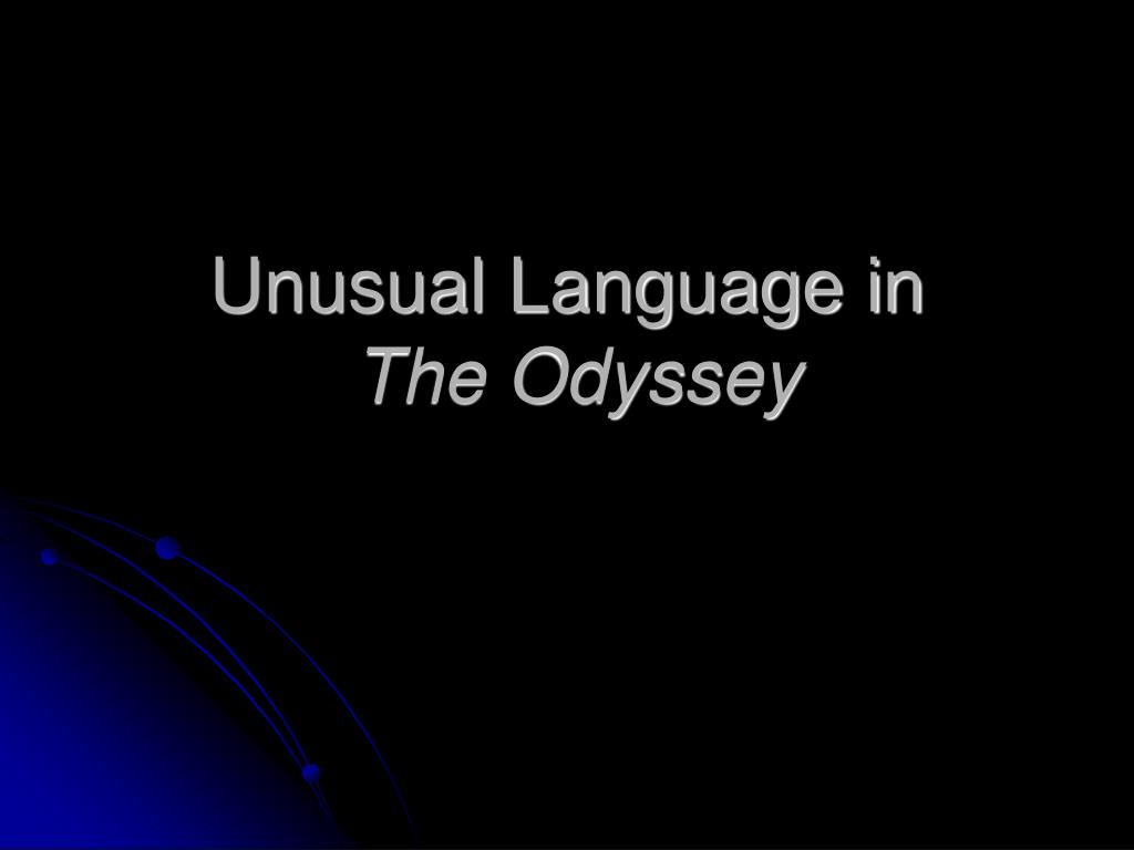unusual language in the odyssey l.