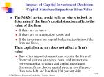 impact of capital investment decisions capital structure impacts on firm value