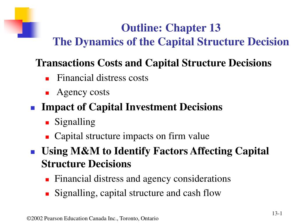 outline chapter 13 the dynamics of the capital structure decision l.