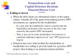 transactions costs and capital structure decisions financial distress costs continued8