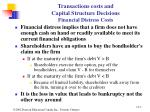 transactions costs and capital structure decisions financial distress costs