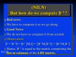 niln but how do we compute b 1