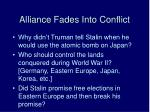 alliance fades into conflict