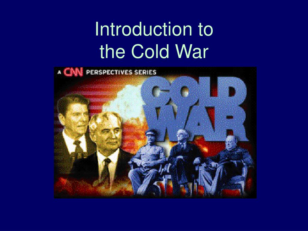 introduction to the cold war l.