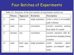 four batches of experiments