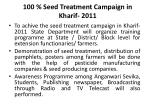 100 seed treatment campaign in kharif 2011