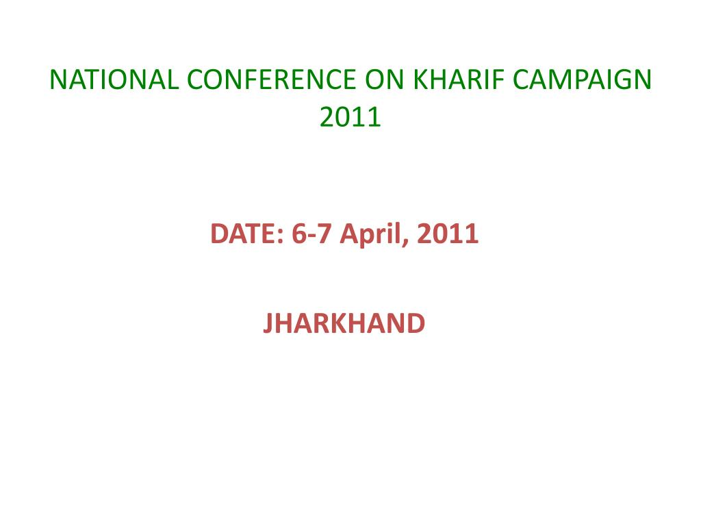 national conference on kharif campaign 2011 l.