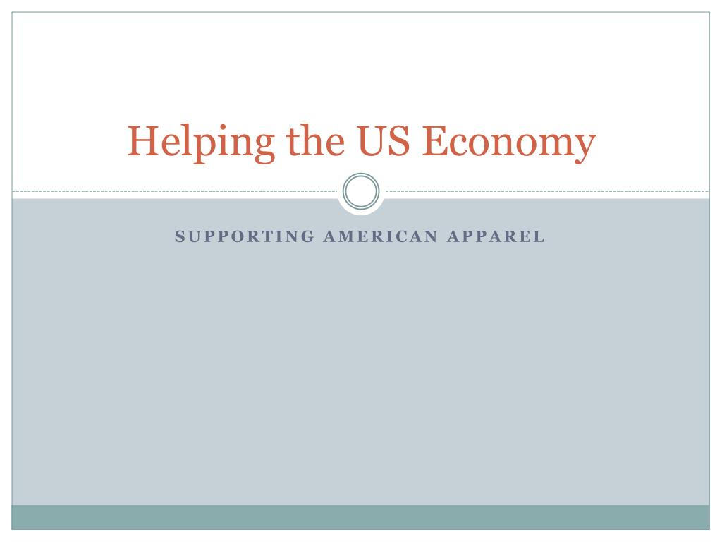 helping the us economy l.