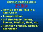 common planning errors 2 nd site