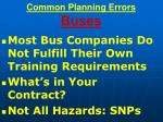common planning errors buses