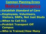 common planning errors medical emergency