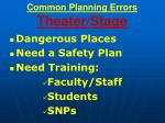 common planning errors theater stage