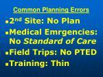 common planning errors55